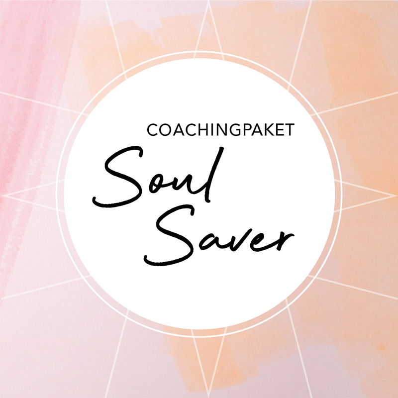 Coachingpaket SOUL SAVER©