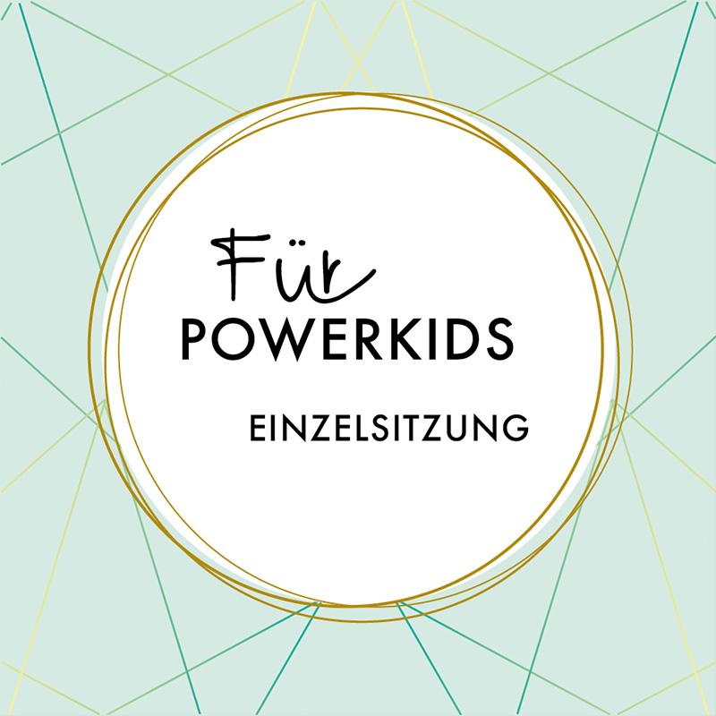 Einzelsitzung FÜR POWERKIDS©